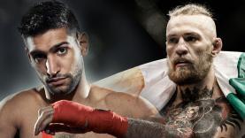Amir Khan vs Conor McGregor.
