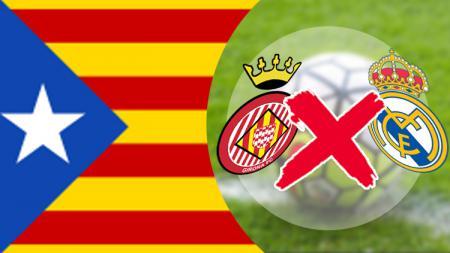 Laga Girona vs Real Madrid berpotensi ditunda akibat masalah politik Catalunya. - INDOSPORT