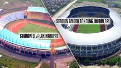 Indosport - Stadion Si Jalak Harupat dan Stadion Gelora Bandung Lautan Api.