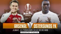 Indosport - Prediksi Arsenal vs Ostersunds FK.
