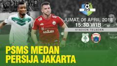 Indosport - Prediksi PSMS Medan vs Persija Jakarta.