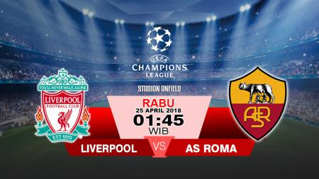 Liverpool vs AS Roma - INDOSPORT