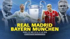 Indosport - Prediksi Real Madrid vs Bayern Munchen.