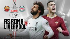 Indosport - AS Roma vs Liverpool.