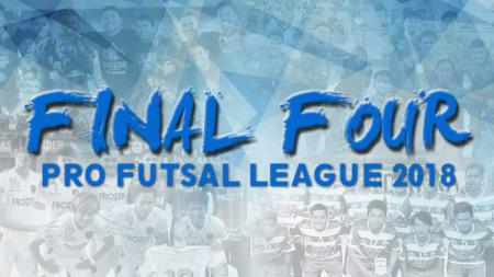 Final Four Pro Futsal League 2018 - INDOSPORT