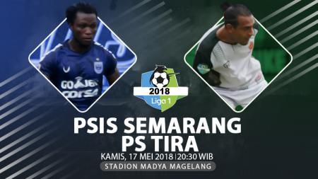 Prediksi PSIS Semarang vs PS TIRA. - INDOSPORT