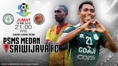 Indosport - Prediksi PSMS Medan vs Sriwijaya FC