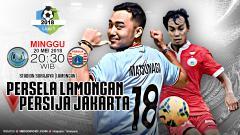Indosport - Prediksi Persela Lamongan vs Persija Jakarta