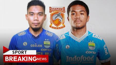 Wildansyah dan Billy Keraf resmi dipinjam Borneo FC. - INDOSPORT