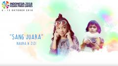 Indosport - Naura dan Zizi, pengisi lagu Asian Para Games 2018.
