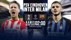 Indosport - PSV Eindhoven VS Inter Milan.