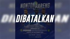 Indosport - Nobar laga Persib Bandung melawan Persebaya resmi dibatalkan.