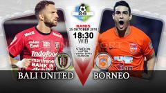 Indosport - Pertandingan Bali United vs Borneo.