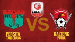 Indosport - Persita Vs Kalteng Putra