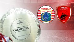 Indosport - Persija Jakarta vs PSM Makassar