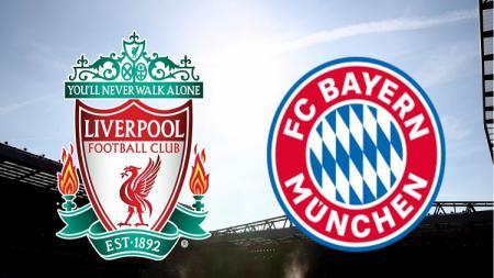 Liverpool FC vs Bayern Munchen - INDOSPORT