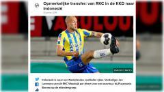 Indosport - Kepindahan Jan Lammers dari RKC Waalwijk ke Borneo FC membuat heboh media massa Belanda.