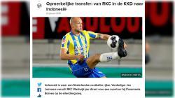 Kepindahan Jan Lammers dari RKC Waalwijk ke Borneo FC membuat heboh media massa Belanda.