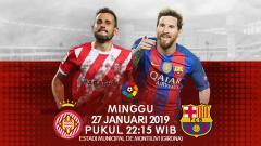 Indosport - Prediksi Girona Vs Barcelona