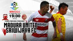 Indosport - Pertandingan Madura United vs Sriwijaya fc