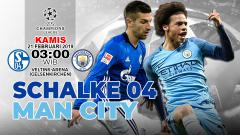 Indosport - Pertandingan Schalke 04 VS Man City.