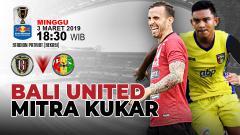 Indosport - Prediksi Bali United vs Mitra Kukar