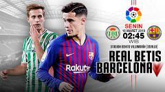 Indosport - Pertandingan Real Betis vs Barcelona.