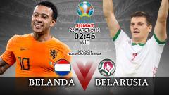 Indosport - Prediksi pertandingan Belanda vs Belarusia.