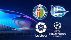 Indosport - Getafe, Alaves, Laliga, Liga Champions