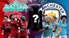 Indosport - Menuju Garis Akhir Premier League: Liverpool atau Manchester City?