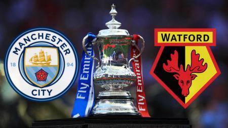 Manchester City vs Watford di final Piala FA 2018-19. Copyright: INDOSPORT - INDOSPORT