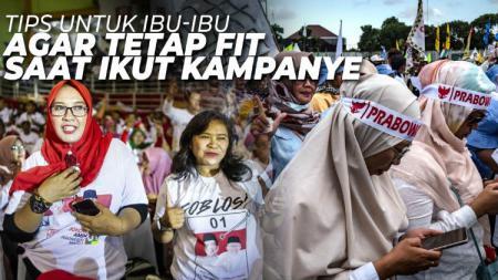 Tips untuk ibu-ibu agar tetap fit selama kampanye Pemilu 2019. - INDOSPORT