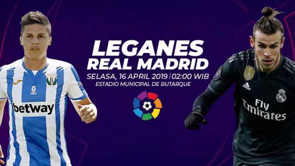 Prediksi Lineup Real Madrid Vs Getafe La Liga: Prediksi Pertandingan La Liga Spanyol 2018/19: Leganes Vs