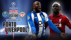 Indosport - Prediksi pertandingan Porto vs Liverpool.