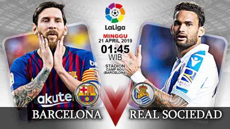 Pertandingan Barcelona vs Real Sociedad. Grafis: Tim/Indosport.com - INDOSPORT