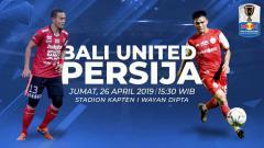 Indosport - Prediksi Bali United vs Persija Jakarta.