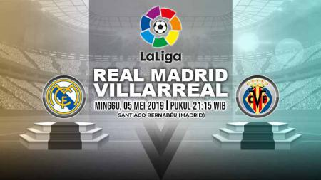 Pertandingan Real Madrid vs Villarreal. Grafis: Yanto/Indosport.com - INDOSPORT