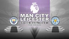 Indosport - Pertandingan Manchester City vs Leicester City. Grafis: Yanto/Indosport.com