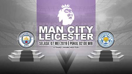 Pertandingan Manchester City vs Leicester City. Grafis: Yanto/Indosport.com - INDOSPORT
