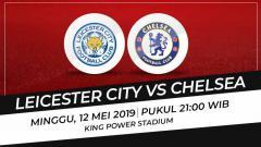 Indosport - Prediksi Leicester City vs Chelsea