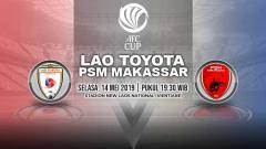 Indosport - Pertandingan Lao Toyota vs PSM Makassar. Grafis: Yanto/Indosport.com