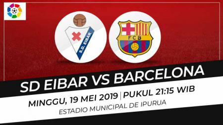 Prediksi Eibar vs Barcelona - INDOSPORT