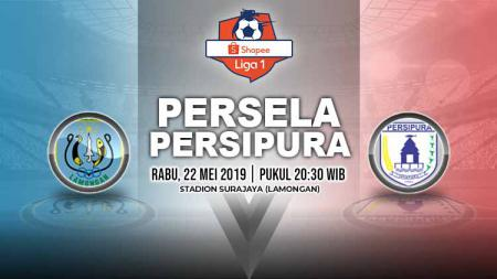 Pertandingan Persela Lamongan vs Persipura Jayapura. Grafis: Yanto/Indosport.com - INDOSPORT