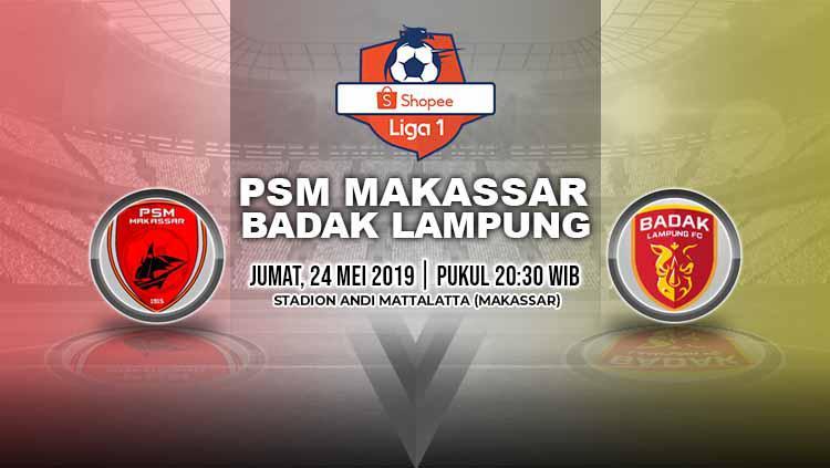 Pertandingan PSM Makassar vs Badak Lampung. Grafis: Yanto/Indosport.com Copyright: Grafis: Yanto/Indosport.com