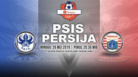 Pertandingan PSIS Semarang vs Persija Jakarta. Grafis: Yanto/Indosport.com - INDOSPORT
