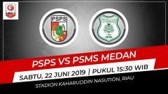 Indosport - Pertandingan PSPS Pekan Baru vs PSMS Medan. Foto: Grafis: Indosport.com