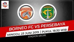 Indosport - Prediksi Borneo FC vs Persebaya Surabaya.