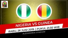 Indosport - Prediksi Nigeria vs Guinea