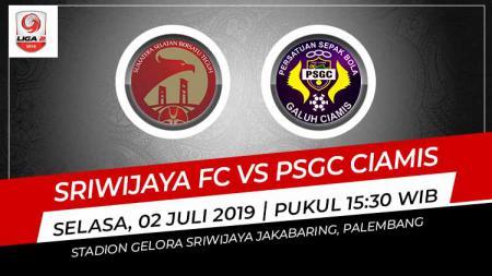 Pertandingan Sriwijaya FC vs PSGC Ciamis. Grafis: Indosport.com - INDOSPORT