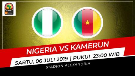 Pertandingan Nigeria vs Kamerun. Grafis: Indosport.com - INDOSPORT